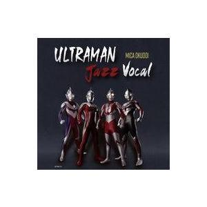 中古アニメ系CD 奥土居美可 / ULTRAMAN Jazz Vocal suruga-ya