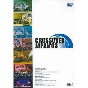 中古邦楽DVD CROSSOVER JAPAN'03|suruga-ya