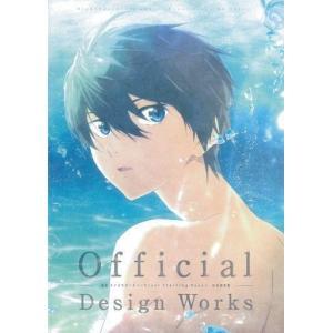 中古アニメムック Official Design Works 映画 ハイ☆スピード! -Free! Starting Days- 公式|suruga-ya
