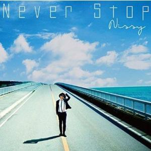 中古邦楽CD Nissy(西島隆弘) / Never Stop[完全限定販売品]