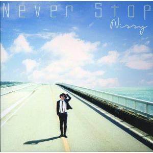 中古邦楽CD Nissy(西島隆弘) / Never Stop[完全限定販売品](状態:車型キーホル...