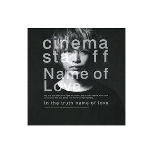 中古邦楽CD cinema staff / Name of Love