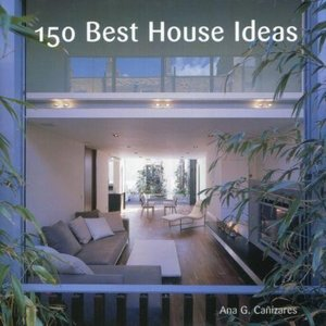 中古洋書 ≪洋書≫ 150 Best House Ideas / Ana G. Canizares|suruga-ya