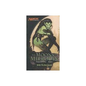 中古単行本(実用) ≪洋書≫ Mirrodin Cycle・Book 1: The Moons of Mirrodin|suruga-ya