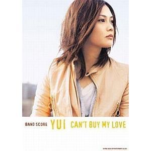 中古スコア・楽譜 ≪邦楽≫ バンドスコア YUI「CAN'T BUY MY LOVE」|suruga-ya