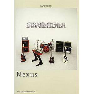 中古スコア・楽譜 ≪邦楽≫ バンドスコア STRAIGHTENER/Nexus suruga-ya