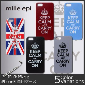 mille epi(ミレピィ) iPhone5s ケース ハード プリント 「KEEP CALM AND CARRY ON」タッチペン付き|swat