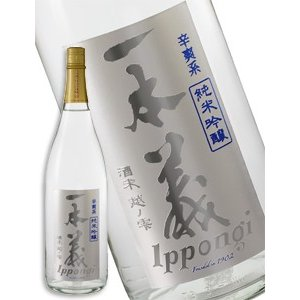 一本義 純米吟醸 辛爽系(からさわけい) 1800ml|syuho