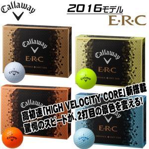 キャロウェイ ERC ゴルフボール 1ダース(12P) 2016モデル callaway イーアールシー