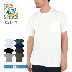 Tシャツ メンズ 半袖 無地 厚手 ポケット CROSS STITCH(クロスステッチ) 6.2オンス マックスウェイトポケットTシャツ oe1117|t-shirtst