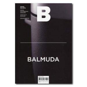 Magazine B Issue 57 BALMUDA(ブランドドキュメンタリーマガジン バルミューダ特集号)|t-tokyoroppongi