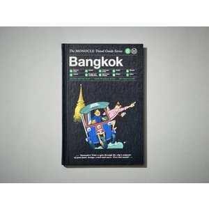 Monocle Travel Guide : BANGKOK|t-tokyoroppongi