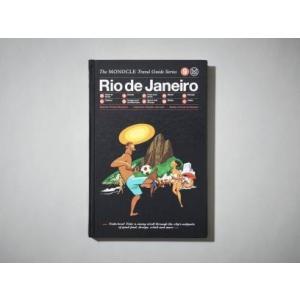 Monocle Travel Guide : RIO DE JANEIRO|t-tokyoroppongi