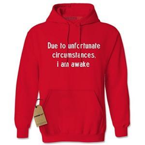 パーカー Due To Unfortunate Circumstances, I Am Awake アダルト X-ラージ レッド(海外取寄せ品)|t2mart