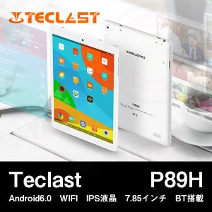 【7.85インチ 7.85型】Teclast P89H Android6.0 WIFI IPS液晶 7.85インチ BT搭載【タブレット PC 本体】 tabhonpo