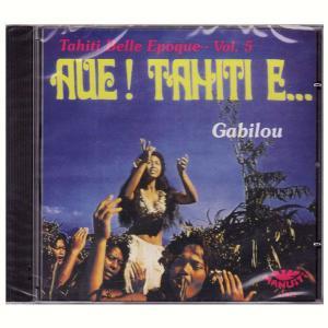 タヒチアンCD AUE! TAHIT E /Tahiti,Belle Epoque 5-Gabilou クロネコDM便で送料100円 tahiti-surf