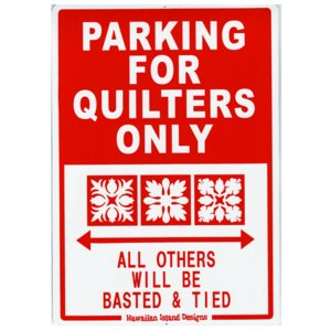 Hawaiian Sign Board ハワイアンサインボード PARKING FOR QUILTERS ONLY 看板 ハワイアン雑貨 |tahiti-surf