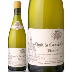 シャブリ・グラン・クリュ・ブランショ[2003]フランソワ・ラヴノー(白ワイン)[S]|takamura