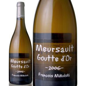 ムルソー・グットドール[2006]フランソワ・ミクルスキ(白ワイン)[S]|takamura