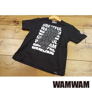 【セール/30%OFF】19'夏新作 WAMWAM ワムワム GREATFUL-WAMロゴTシャツ 子供服 メール便送料無料|tanpopokids