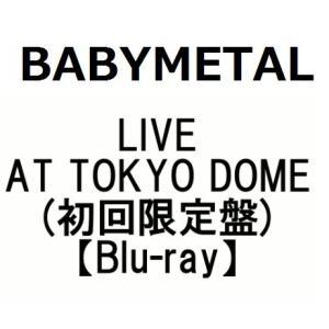 BABYMETAL LIVE AT TOKYO DOME(初回限定盤)(Blu-ray)(4月17日出荷分 予約 キャンセル不可)