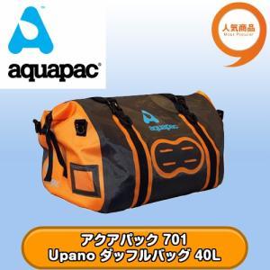 アクアパック 701 Upano ダッフルバッグ 40L 全国送料無料 aquapac tech21