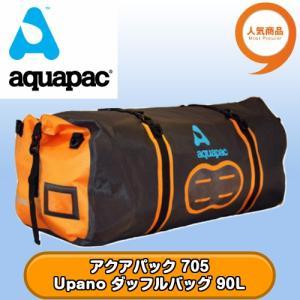 アクアパック 705 Upano ダッフルバッグ 90L 全国送料無料 aquapac tech21