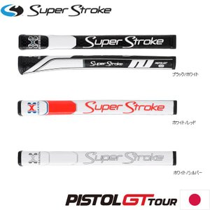 SuperStroke PISTOL GT TOUR 日本仕様 スーパーストローク ピストルGTツアー パターグリップ|teeolive