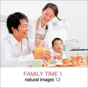 写真素材集 natural images 12 FAMILY TIME 1|temptation