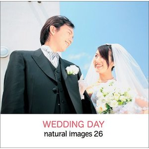 写真素材集 natural images 26 WEDDING DAY|temptation