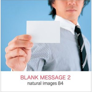 写真素材集 natural images 84 BLANK MESSAGE 2|temptation