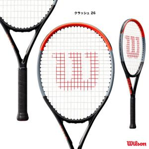 【10%ポイント対象商品:10月20日まで】ウイルソン Wilson  テニスラケット ジュニア クラッシュ 26 CLASH 26 WR009010|tennis-station