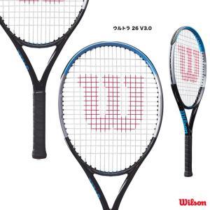 ウイルソン Wilson テニスラケット ジュニア ウルトラ 26 V3.0 ULTRA 26 V3.0 WR043510|tennis-station