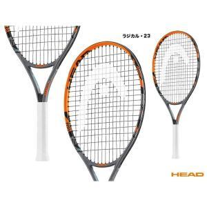 ヘッド(HEAD) テニスラケット ジュニア RADICAL 23 ラジカル・23 234326|tennisjapan