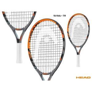 ヘッド(HEAD) テニスラケット ジュニア RADICAL 19 ラジカル・19 234346|tennisjapan