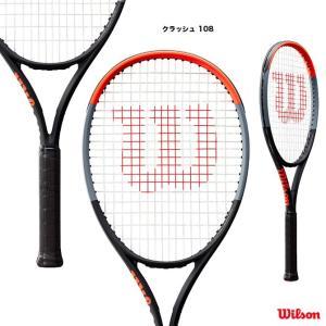 【応援クーポン10%OFF対象商品:8月20日まで】ウイルソン Wilson  テニスラケット クラッシュ 108 CLASH 108 WR008811|tennisjapan