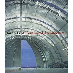 Airports A Century of Architecture|theoutletbookshop