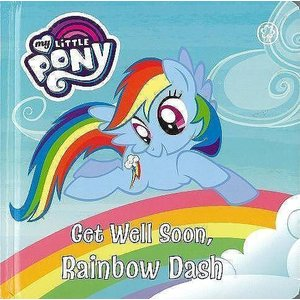 Get Well Soon,Rainbow Dash−my LiTTLE PONY|theoutletbookshop