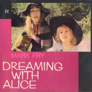 MARK FRY/Dreaming With Alice (1972/1st) (マーク・フライ/UK,Italy)