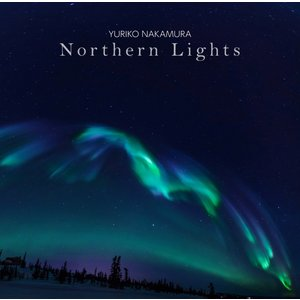 【CD】中村由利子 「Northern Lights」