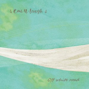【CD】Emi U laugh 「Off white road」|threeknowmanrec
