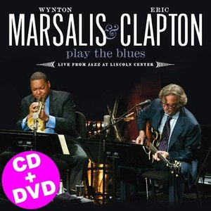 CD+DVD 『Play The Blues - Live From Jazz At Lincoln Center』 プレイ・ザ・ブルース WYNTON MARSALIS AND ERIC CLAPTON [WPZR-30420/1] 【ネコポス】