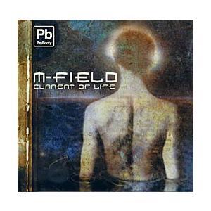 M-Field Current of Life /  PsyBooty トランス   主演俳優:M-...