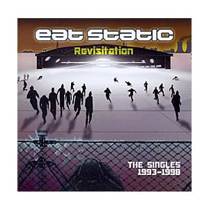 Eat Static - Revisitation [2CDs] /  Planet Dog トラン...
