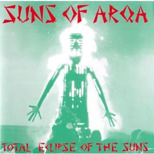 SUNS OF ARQA - Total Eclipase of tha suns / トランス A...