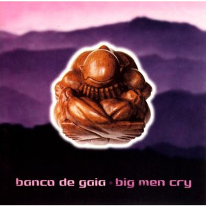 benco de gaia - big man cry /  Disco Gecko Recordi...