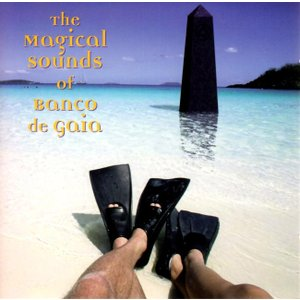 The Magical Sounds Of Banco De Gaia - Banco De Gai...