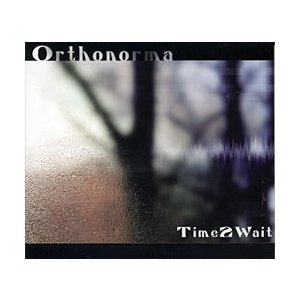 Orthonorma - Time to Wait /  sunline トランス