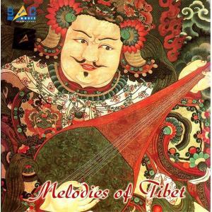 Melodies Of Tibet / cd チベット CD インド音楽 民族音楽 レビューでタイカレープレゼント|tirakita-shop