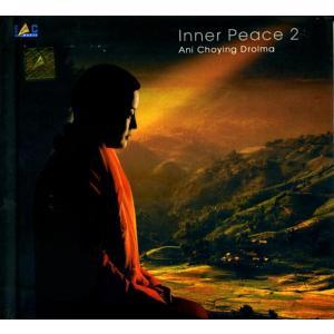 Inner Peace 2 Ani Choyng Drolma / cd チベット チベット仏教 お経 インド音 レビューでタイカレープレゼント|tirakita-shop